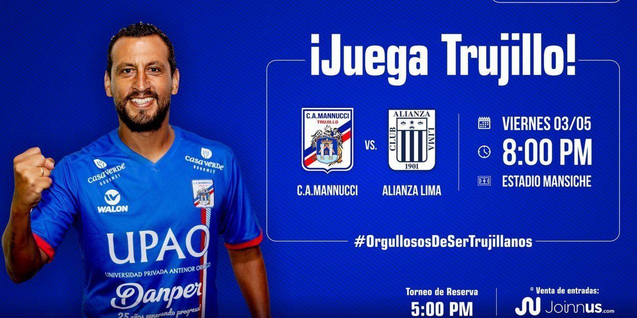 ¡APURA QUE SE ACABAN! | Ya están a la venta las entradas para el partido Mannucci – Alianza Lima en el Mansiche