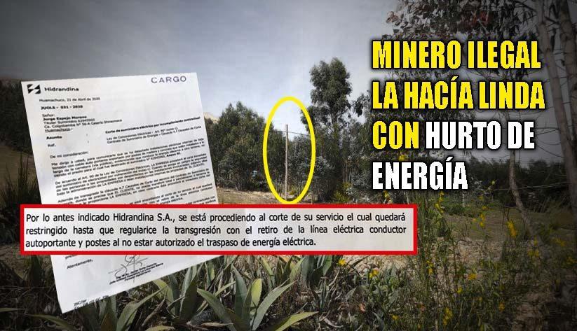 HUAMACHUCO: HIDRANDINA CORTA CONEXIONES CLANDESTINAS DE MINERÍA ILEGAL | Propietario de Minerals Doña Julia S.A.C. incurría en ilícito accionar