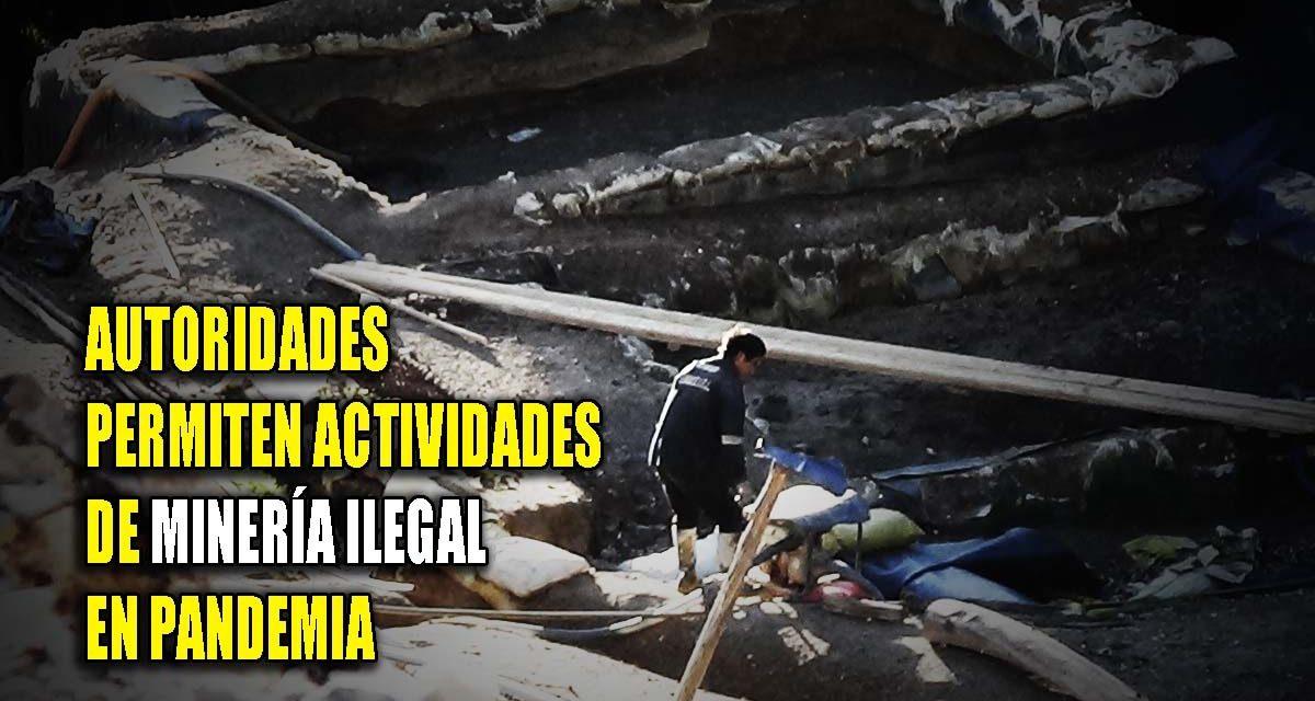 HUAMACHUCO: NADIE FRENA A LOS MINEROS ILEGALES   Actividades son una amenaza ante Covid 19, pero autoridades no hacen nada