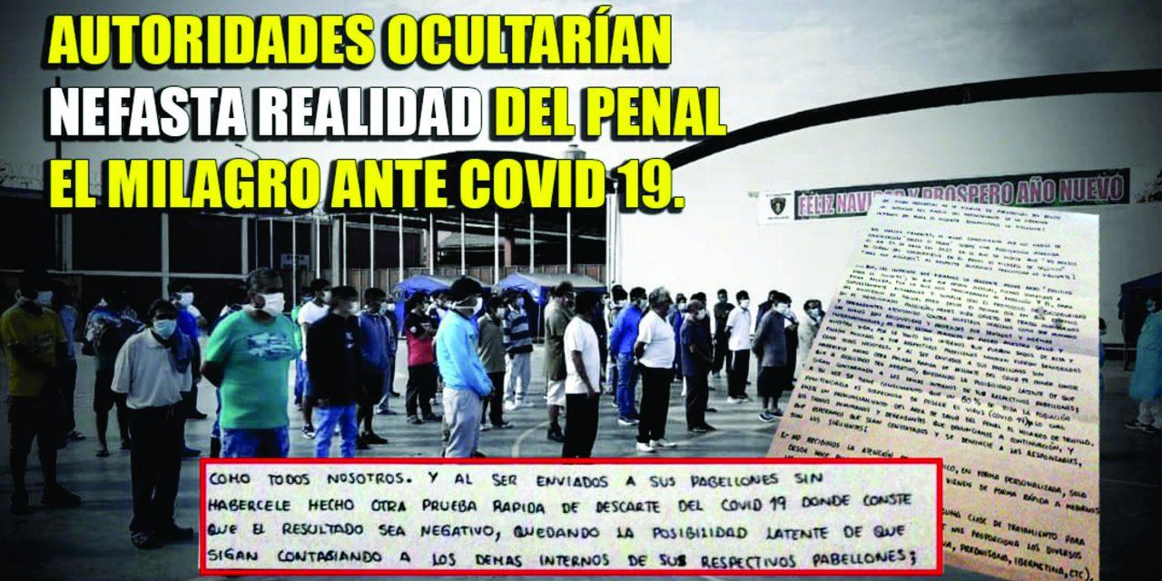 LLUVIA DE MENTIRAS EN PENAL EL MILAGRO | Mientras que INPE asegura que 141 internos están recuperándose del Covid-19, misiva demostraría lo contrario