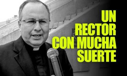 LA MENTIRA DEL RECTOR | al Sacerdote Juan Roger Rodríguez, le cuadruplican su salario mensual en la ULADECH. ¿Algo habrá pasado?