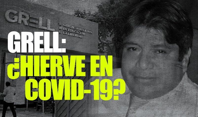 ¡PELIGRO EN LA GRELL! | Gerencia Regional de Educación sería foco de contagio de la COVID-19