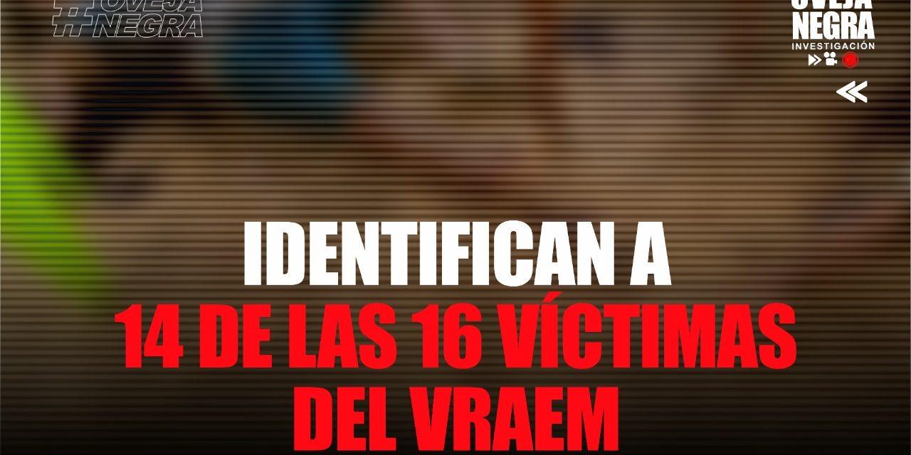 Vraem: la lista de fallecidos en ataque terrorista que han podido ser identificados por la policía
